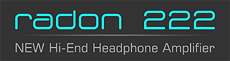 Radon 222 NEW Hi-End Headphone Amplifier